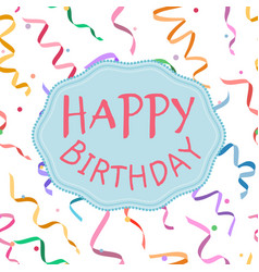 Happy birthday sign on serpentine background vector