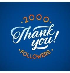 Thank you 2000 followers card thanks vector