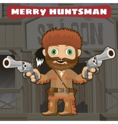 Cartoon character of Wild West - merry huntsman vector image vector image
