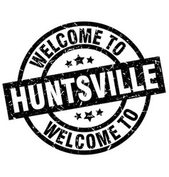 welcome to huntsville black stamp vector image