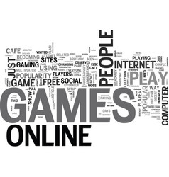 Why do people play online games text word cloud vector