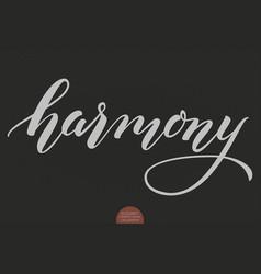 hand drawn lettering - harmony elegant modern vector image vector image