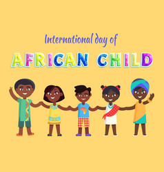 international day african child event poster vector image