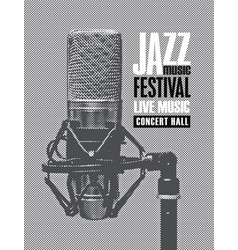 Music poster for a jazz festival with a microphone vector