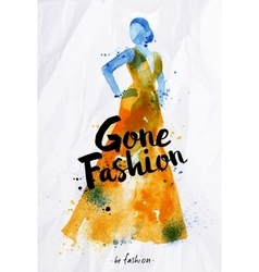 Watercolor fashion poster lettering gone fashion vector image