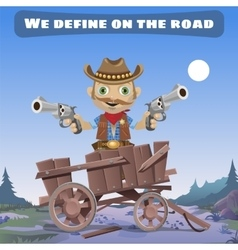 Cartoon character of Wild West define on the road vector image vector image