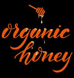 hand drawn lettering organic honey elegant modern vector image vector image