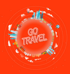 Go travel concept travel around the world vector