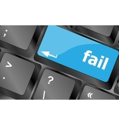 fail concept with word on key Keyboard keys icon vector image