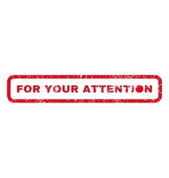 for your attention rubber stamp royalty free vector image