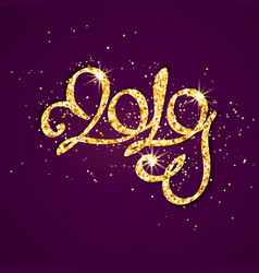 Gold glitter inscription 2019 year on vector