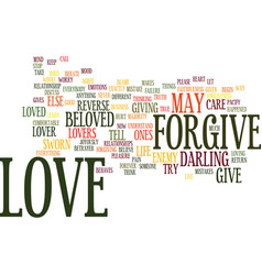 Love forgiveness is true love text background vector
