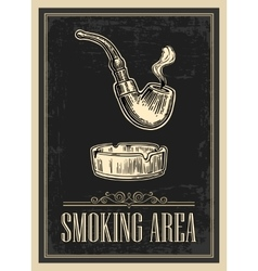 Retro poster - The Sign Smoking AREA in Vintage vector image vector image