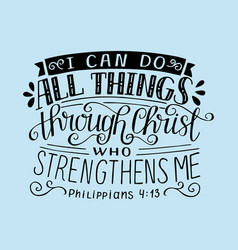 Bible verse with hand lettering i can do all vector