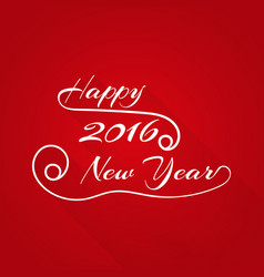 happy 2016 new year hand-lettering text in style vector image