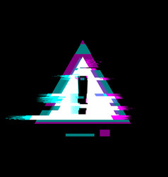 Distorted glitch style warning and error symbol vector