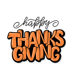 hand drawn thanksgiving typography poster vector image