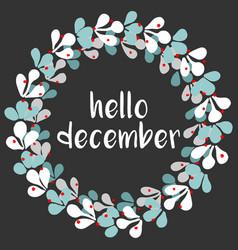 hello december wreath vector image