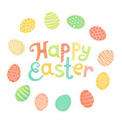 Happy easter festive inscription and painted eggs vector