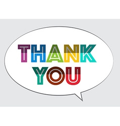 Thank You Colorful Bent Paper Cut Slogan on Speech vector image