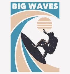 big waves surfing vintage retro poster template vector image