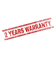 grunge textured 2 years warranty stamp seal vector image