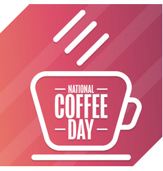 National coffee day september 29 holiday concept vector