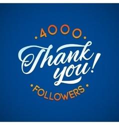 Thank you 4000 followers card thanks vector