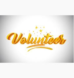 Volunteer golden yellow word text with vector