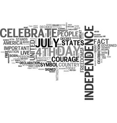 Why do we celebrate the th of july text word vector
