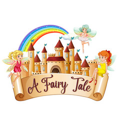 Font design for word a fairy tale with fairies vector