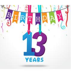 13 years birthday celebration greeting card design vector image