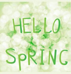 inscription hello spring on a vector image