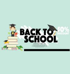 back to school 50 percent discount sale banner vector image