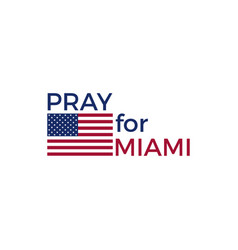 pray for miami florida hurricane irma natural vector image vector image