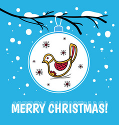 holiday card with christmas ball snow and bird vector image