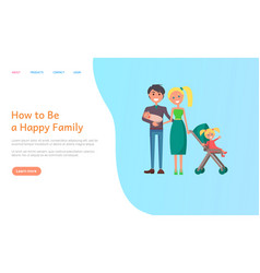 How to be happy family father with newborn kid vector