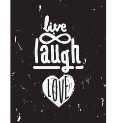 Live laugh love simple lettering quote with vector