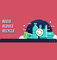 Reuse reduce recycle campaign banner layout vector