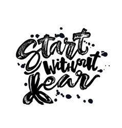 Start without fear vector image