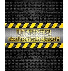 under construction black metallic background vector image