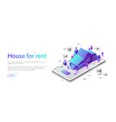 house for rent isometric landing page mobile app vector image