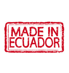 made in ecuador stamp text vector image