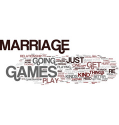 Marriage games you must never play text vector