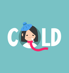 Sick girl with symptoms a cold and flu vector