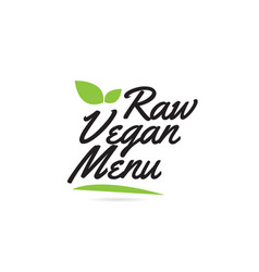 Green leaf raw vegan menu hand written word text vector