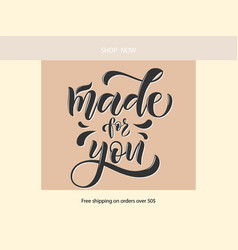 Made for you of lettering post vector