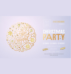 christmas party invitation for spanish feliz vector image