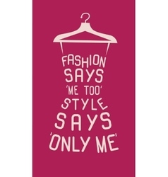 Fashion dress from quote vector