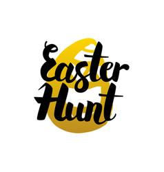 easter hunt handwritten lettering vector image vector image